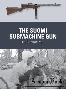 The Suomi Submachine Gun [Osprey Weapon 54]