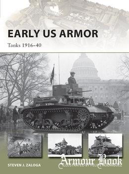 Early US Armor: Tanks 1916-1940 [Osprey New Vanguard 245]