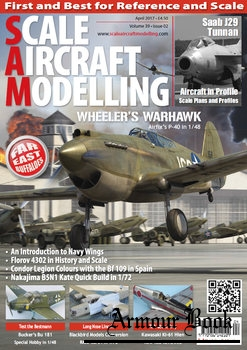 Scale Aircraft Modelling 2017-04 (Vol.39 No.02)