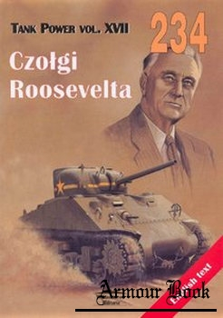 Roosevelt's Tanks [Wydawnictwo Militaria 234]