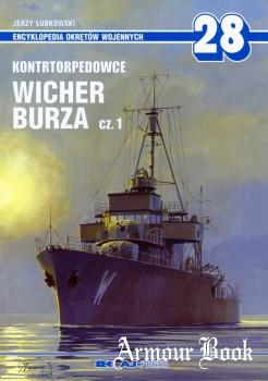 Kontrtorpedowce Wicher, Burza Cz.1 [AJ-Press Encyklopedia Okretow Wojennych 28]