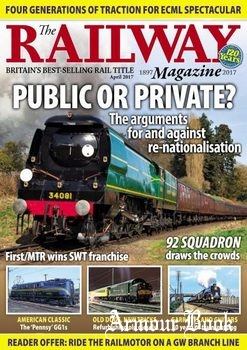 The Railway Magazine 2017-04
