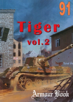 Tiger Vol.2 [Wydawnictwo Militaria 091]