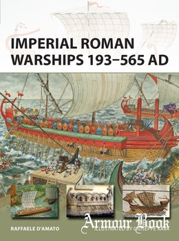 Imperial Roman Warships 193-565 AD [Osprey New Vanguard 244]