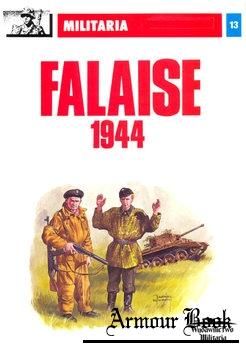 Falaise 1944 [Militaria 13]
