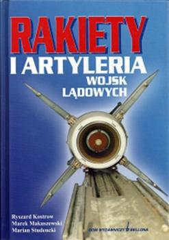 Rakiety i Artyleria Wojsk Ladowych [Bellona]