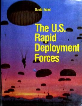 The U.S. Rapid Deployment Forces [Arco Publishing]