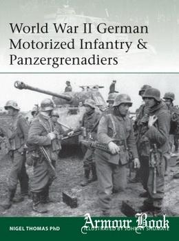 World War II German Motorized Infantry & Panzergrenadiers [Osprey Elite 218]