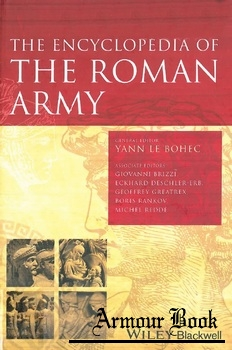 The Encyclopedia of the Roman Army, Volume 1 & 2 [Wiley]