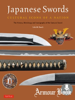 Japanese Swords: Cultural Icons of a Nation [Tuttle Publishing]