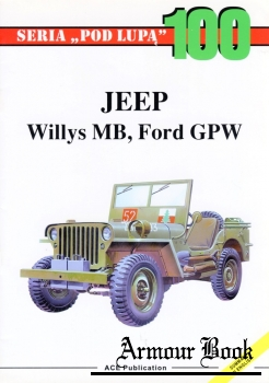 Jeep. Wyllis MB, Ford GPW [Pod Lupa 100]