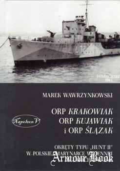 ORP Krakowiak, ORP Kujawiak, ORP Slazak [Napoleon V]