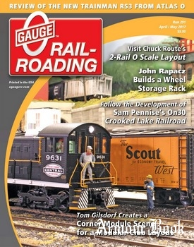 O Gauge Railroading 2017-04/05