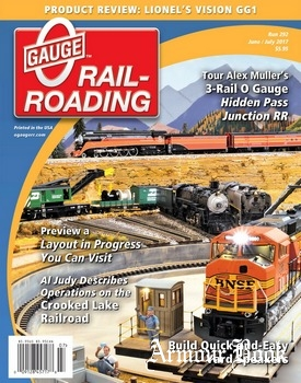 O Gauge Railroading 2017-06/07