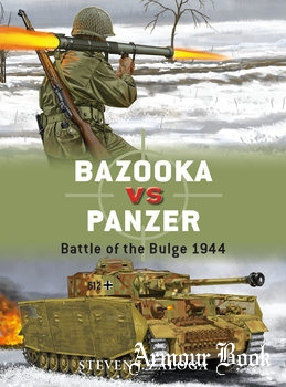 Bazooka vs Panzer: Battle of the Bulge 1944 [Osprey Duel 77]
