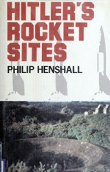 Hitler's Rocket Sites [St. Martin's Press]