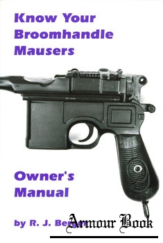 Know Your Broomhandle Mausers [Blacksmith Publishing Corporation]
