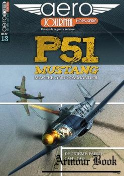P-51 Mustang Deuxieme Partie: 1944-1945 [Aero Journal Hors-Serie №13]