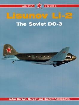 Lisunov Li-2: The Soviet DC-3 (Red Star 27)