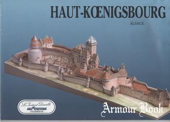 Chateau du Haut-Koenigsbourg [L'Instant Durable N 17]