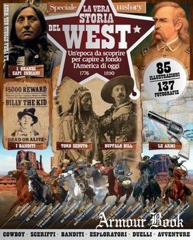 La Vera Storia Del West [Conoscere la Storia]