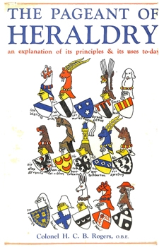The Pageant of Heraldry [Seeley Service & Co.]