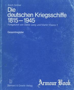 Die Deutschen Kriegsschiffe 1815-1945: Gesamtregister (Band 9) [Bernard and Graefe Verlag]