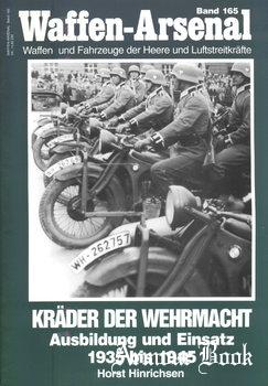 Krader der Wehrmacht: Ausbildung und Einsatz 1935 bis 1945 [Waffen-Arsenal 165]