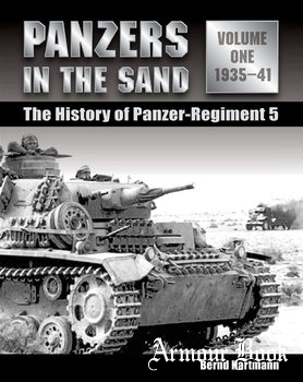 Panzers in the Sand: The History of Panzer-Regiment 5 Volume 1: 1935-1941 [Stackpole Books]