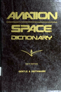Aviation Space Dictionary [Aero Publishers]