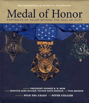 Medal of Honor: Portraits of Valor Beyond the Call of Duty [Artisan]