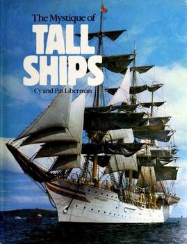 The Mystique of Tall Ships [Galahad Books]