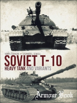 Soviet T-10 Heavy Tank and Variants [Osprey General Military]
