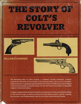 The Story of Colt's Revolver [Castle Books]