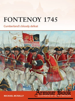 Fontenoy 1745: Cumberland's Bloody Defeat [Osprey Campaign 307]