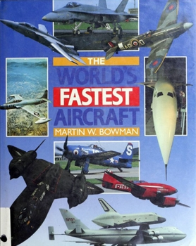 The World's Fastest Aircraft [Patrick Stephens Limited]