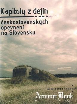 Kapitoly z Dejin Ceskoslovenskych Opevneni na Slovensku [Virvar]