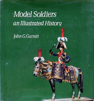 Model Soldiers: An Illustrated History [New York Graphic Society]
