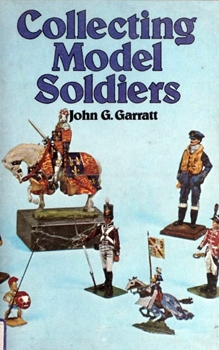 Collecting Model Soldiers [Arco Publishing Company]