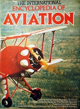 The International Encyclopedia of Aviation [Crown Publishers]