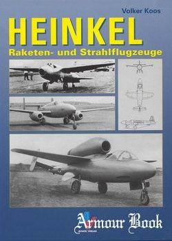 Heinkel: Raketen- und Strahlflugzeuge [Aviatic Verlag]