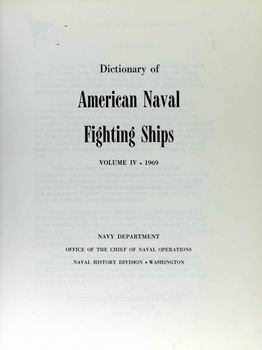 Dictionary of American Naval Fighting Ships vol IV [Naval History Division]