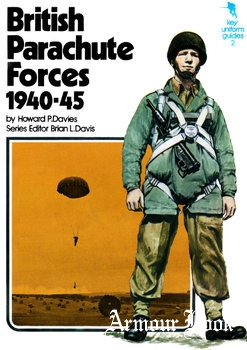 British Parachute Forces 1940-1945 [Key Uniform Guides 2]