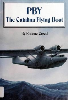 PBY: The Catalina Flying Boat [Naval Institute Press]