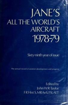 Jane's All The World's Aircraft 1978-79 [Jane's Publishing Company]