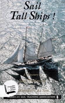 Sail Tall Ships! [American Sail Training Association]