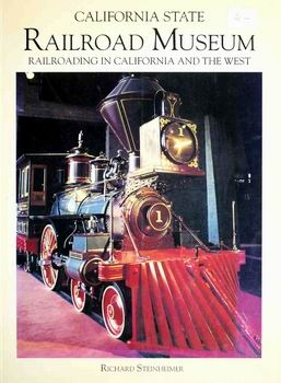 California State Railroad Museum [California Department of Parks and Recreation]