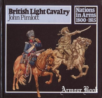 British Light Cavalary [Nations in Arms 1800-1815]
