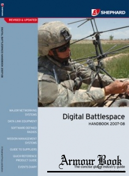 Digital Battlespace Handbook 2007-08 [The Shephard Press]