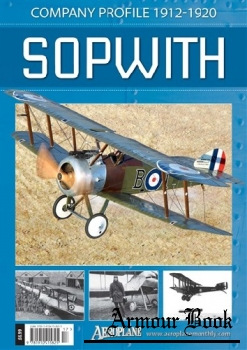Sopwith: Company Profile 1912-1920 [Aeroplane Company Profile]